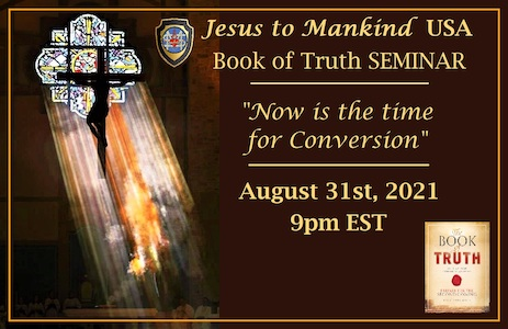 JTM USA Book of Truth Seminar: Now Is The Time For Conversion